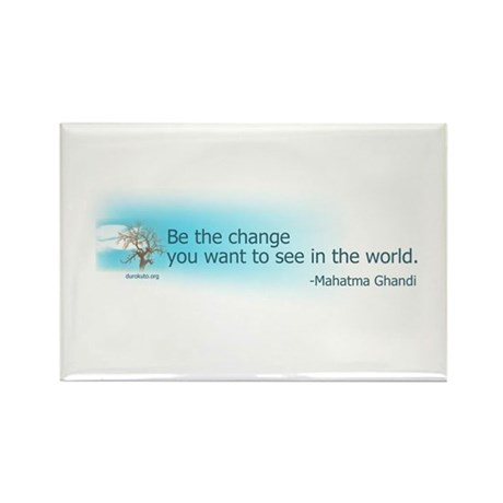 Ghandi Be The Change You Want To See In The World