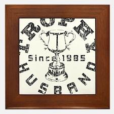 Trophy Husband since 1985 Framed Tile