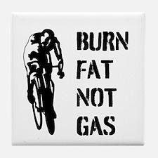 Burn Fat Not Gas Tile Coaster