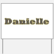 Danielle Gold Diamond Bling Yard Sign