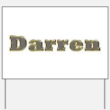 Darren Gold Diamond Bling Yard Sign
