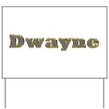 Dwayne Gold Diamond Bling Yard Sign