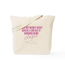 SATC: Money In My Closet Tote Bag