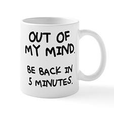 Cute Out of mind Mug