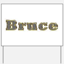 Bruce Gold Diamond Bling Yard Sign