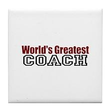 World's Greatest Coach Tile Coaster