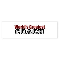 World's Greatest Coach Bumper Bumper Sticker