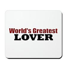 World's Greatest Lover Mousepad