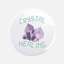"Crystal Healing 3.5"" Button"