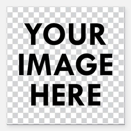 "CUSTOM Your Image Square Car Magnet 3"" x 3"""
