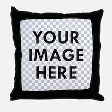 CUSTOM Your Image Throw Pillow