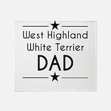 West Highland White Terrier Dad Throw Blanket