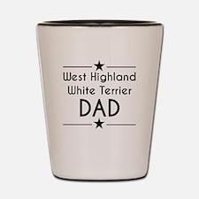 West Highland White Terrier Dad Shot Glass