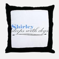 Shirley Sleeps With Dogs Throw Pillow