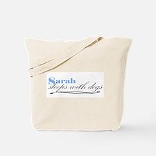 Sarah Sleeps With Dogs Tote Bag