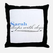 Sarah Sleeps With Dogs Throw Pillow