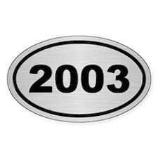 2003 Steel Grey Oval Vinyl Decal