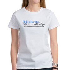 Michelle Sleeps With Dogs Tee
