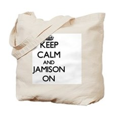 Keep Calm and Jamison ON Tote Bag