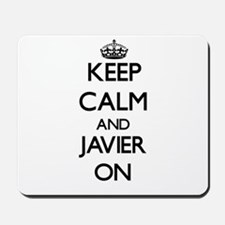 Keep Calm and Javier ON Mousepad