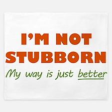 I'm Not Stubborn King Duvet