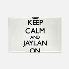 Keep Calm and Jaylan ON Magnets