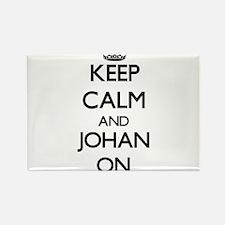 Keep Calm and Johan ON Magnets