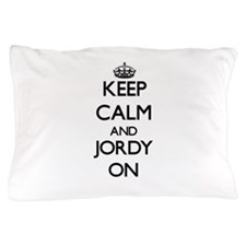 Keep Calm and Jordy ON Pillow Case