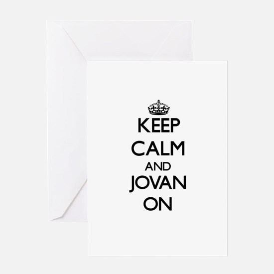 Keep Calm and Jovan ON Greeting Cards