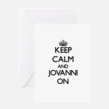 Keep Calm and Jovanni ON Greeting Cards