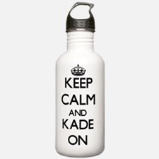 Keep Calm and Kade ON Water Bottle
