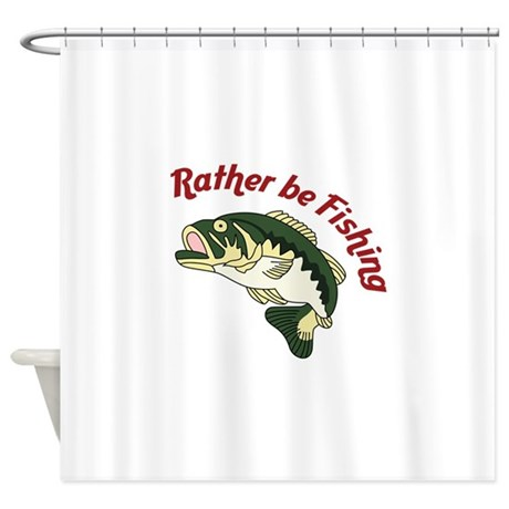 Rather be fishing shower curtain by greatnotions32 for Rather be fishing