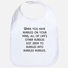 When You Have Hurdles On Your Mind Bib