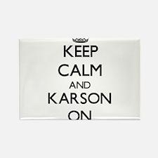 Keep Calm and Karson ON Magnets