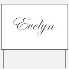 Evelyn-Edw gray 170 Yard Sign