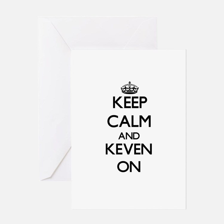 Keep Calm and Keven ON Greeting Cards