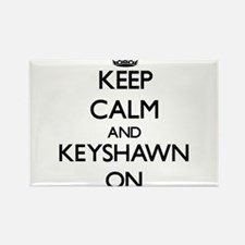 Keep Calm and Keyshawn ON Magnets