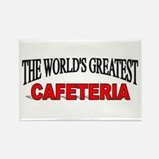 """""""The World's Greatest Cafeteria"""" Rectangle Magnet"""