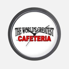 """The World's Greatest Cafeteria"" Wall Clock"
