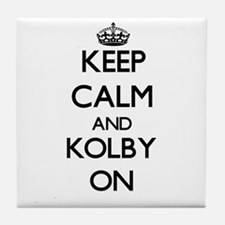 Keep Calm and Kolby ON Tile Coaster