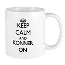 Keep Calm and Konner ON Mugs