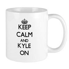 Keep Calm and Kyle ON Mugs