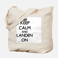 Keep Calm and Landen ON Tote Bag
