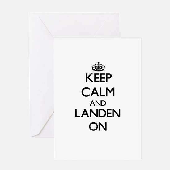 Keep Calm and Landen ON Greeting Cards