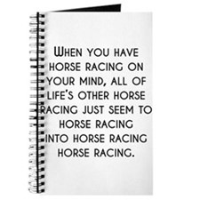 When You Have Horse Racing On Your Mind Journal