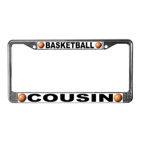 Basketball Cousin License Plate Frame