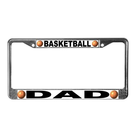 Basketball Dad Chrome Steel License Plate Frame