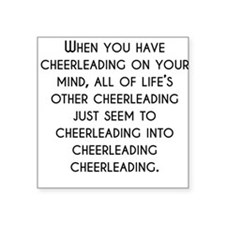 When You Have Cheerleading On Your Mind Sticker