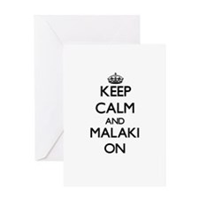 Keep Calm and Malaki ON Greeting Cards