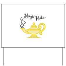 MAGIC MAKER Yard Sign